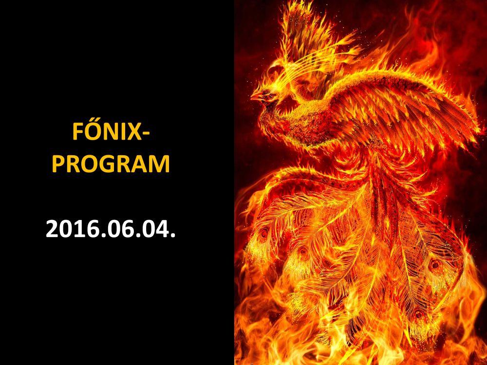 FŐNIX-PROGRAM 06.04. jpg