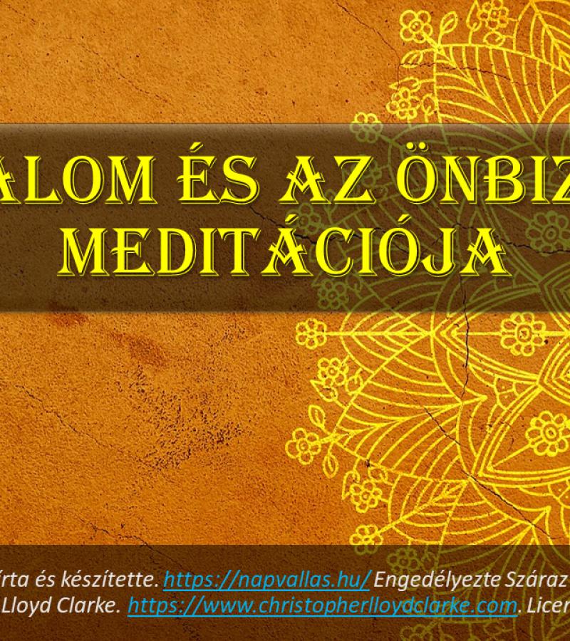 A bizalom és az önbizalom meditációja (Száraz György)
